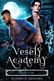 Vesely Academy: Academia Paranormal Miniserie (Libro 2) : Maldice la Luna (Spanish Edition)