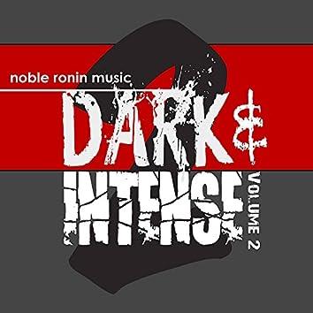 Dark & Intense, Vol. 2