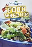 Food Warrior: Going Green