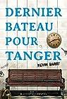 Dernier bateau pour Tanger par Barry