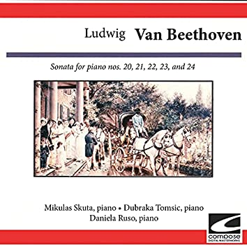 Ludwig van Beethoven: Sonata for piano Nos. 20, 21, 22, 23, and 24