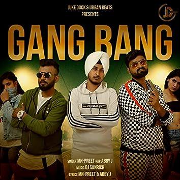 Gang Bang (feat. Abby J)