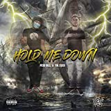 Hold Me Down (feat. TGL Coco) [Explicit]