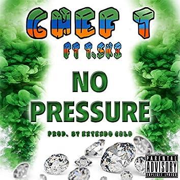 No Pressure (feat. T. Ski)