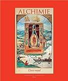 Alchimie : L'Art royale