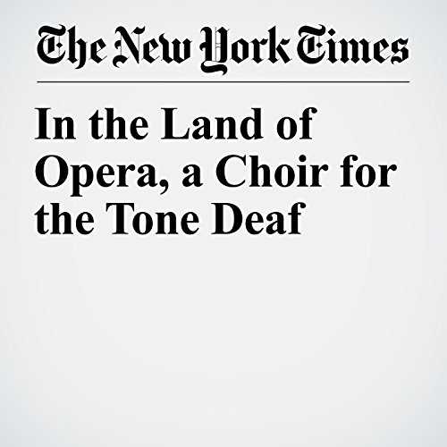 In the Land of Opera, a Choir for the Tone Deaf copertina