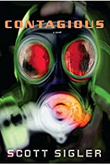 Contagious: A Novel (Infected Book 2) Kindle Edition