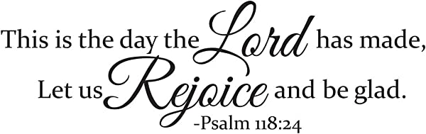 Empresal This Is The Day The Lord Has Made Let Us Rejoice And Be Glad Psalm 118 24 Vinyl Wall Decal Bible Verse Quote Decor