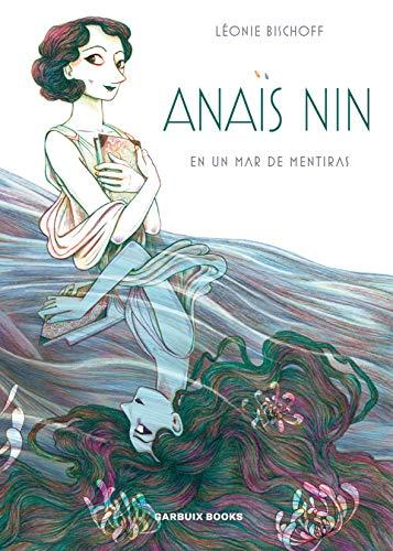 Anaïs Nin in a sea of lies