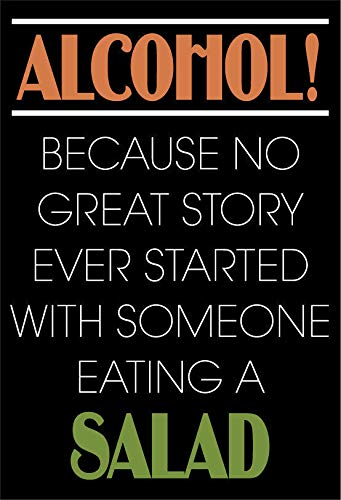 ZMKDLL Metal Sign Alcohol Because No Great Story Ever Started with A Salad Beer Pub