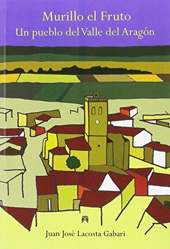 Murillo el Fruto: Un pueblo del Valle del Aragón (La Navarra Insólita)