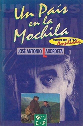 Un país en la mochila (Serie de TV, ampliada). [Tapa blanda] by LABORDETA, Jo...