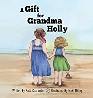 A Gift for Grandma Holly