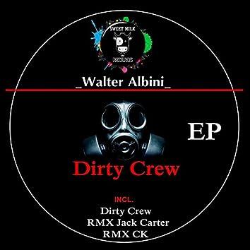 Dirty Crew EP