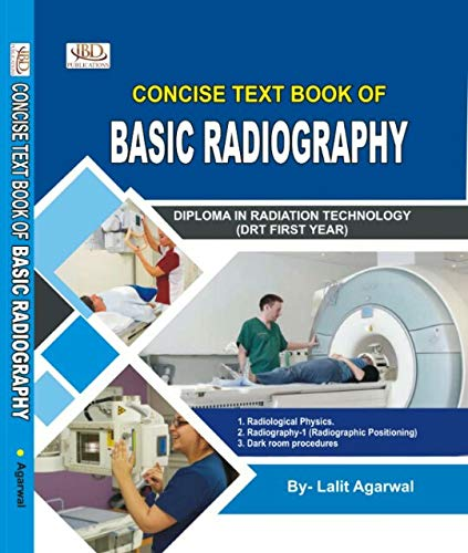 Concise Textbook of Basic Radiography - Radiology Book