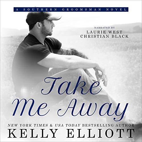 Take Me Away: Southern Bride, Book 6