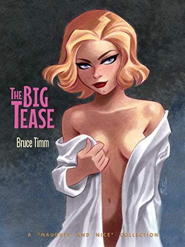 The Big Tease: A Naughty and Nice Collection