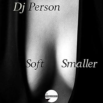 Soft Smaller