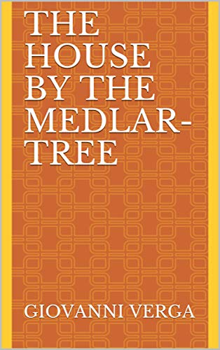 The House by the Medlar-Tree (English Edition)