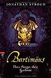 Jonathan Stroud: Bartimäus - Das Auge des Golem