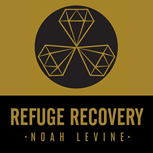 Refuge Recovery     A Buddhist Path to Recovering from Addiction              By:                                                                                                                                 Noah Levine                               Narrated by:                                                                                                                                 Pete Simonelli                      Length: 7 hrs and 53 mins     93 ratings     Overall 4.4
