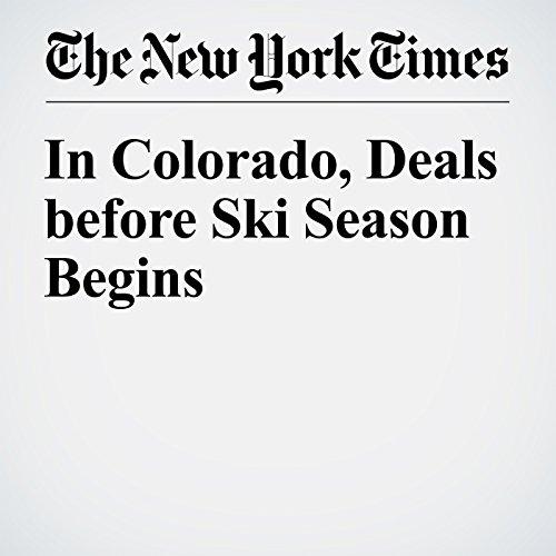 In Colorado, Deals before Ski Season Begins cover art