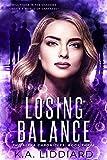 Losing Balance (Alexa Chronicles Book 3) (English Edition)