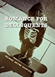 Romance for Delinquents