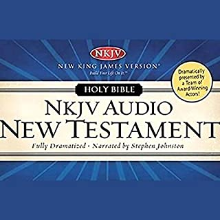 Dramatized Audio Bible - New King James Version, NKJV: New Testament                   By:                                                                                                                                 uncredited                               Narrated by:                                                                                                                                 Stephen Johnston,                                                                                        Full Cast                      Length: 17 hrs and 5 mins     59 ratings     Overall 4.5
