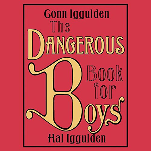 The Dangerous Book for Boys audiobook cover art