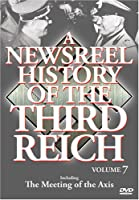 Newsreel History of the Third Reich 7 [DVD] [Import]