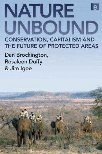 Brockington, D: Nature Unbound: The Past, Present and Future of Protected Areas