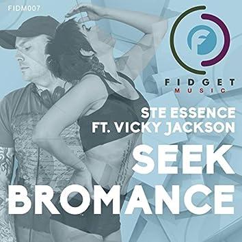Seek Bromance ft Vicky Jackson
