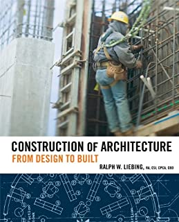 Construction of Architecture: From Design to Built