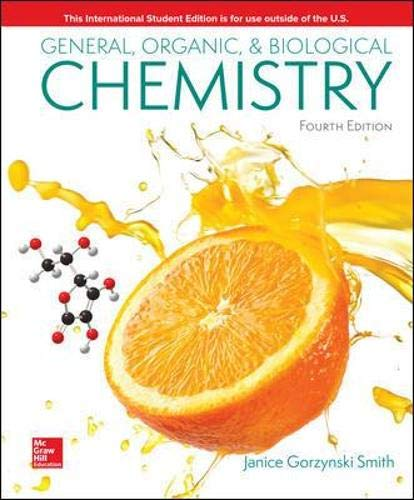 Compare Textbook Prices for General, Organic, & Biological Chemistry 4 Edition ISBN 9781260085181 by Smith, Janice