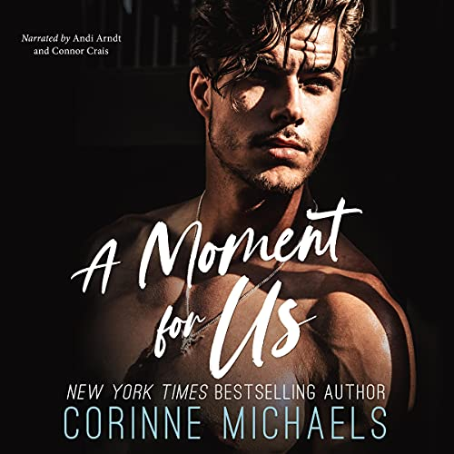 A Moment for Us Audiobook By Corinne Michaels cover art