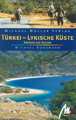 Türkei Lykische Küste: Südküste von Antalya bis Marmaris