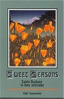Sweet seasons : Santa Barbara in Time and Color