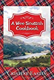 A Wee Scottish Cookbook