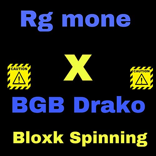 Bloxk Spinning [Explicit]