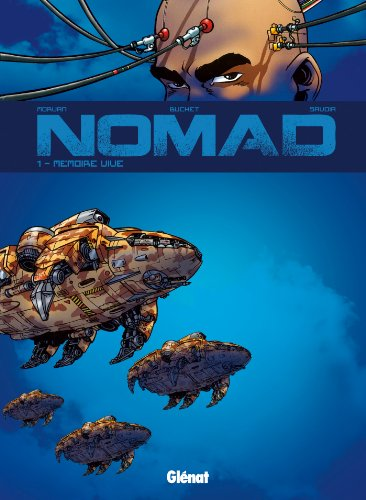 Nomad Cycle 1 - Tome 01 - Nouvelle Édition: Mémoire vive