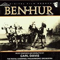 Carl Davis: Ben: Hur (1925) New Soundtrack [SOUNDTRACK] (1990-02-14)