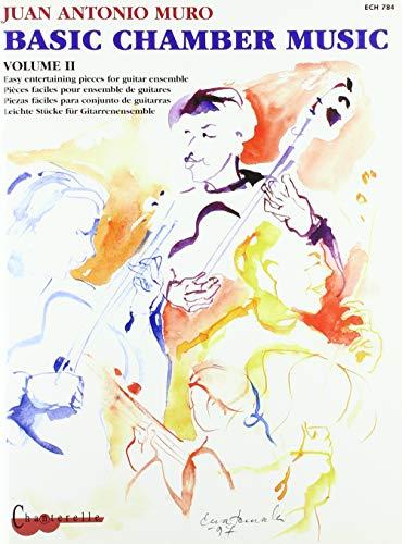 Basic Chamber Music. Band 2: 2-4 Gitarren (Gitarren-Chor). Spielpartitur.