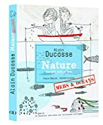 Nature mers et océans version poche d'Alain Ducasse
