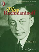 Play Rachmaninoff: Clarinet / 11 well known works for intermediate players