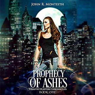 Prophecy of Ashes: A Supernatural Psychic Thriller     Wraith Hunter Chronicles, Book 1              By:                                                                                                                                 John R. Monteith                               Narrated by:                                                                                                                                 Karen Krause                      Length: 10 hrs and 16 mins     6 ratings     Overall 4.0