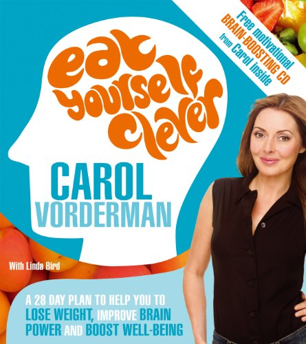 Eat Yourself Clever: A 28-Day Plan to Help you Lose Weight,