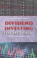 Dividend Investing for Beginners