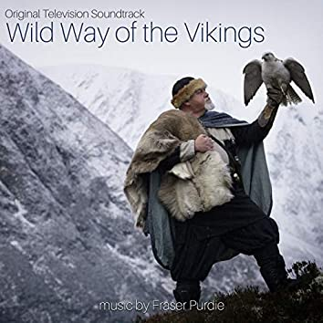 Wild Way of the Vikings (Original Television Soundtrack)
