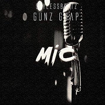 Mic (feat. Gunz Guap)